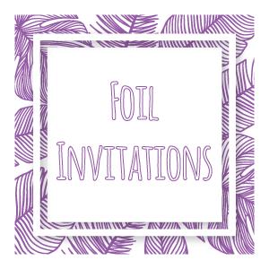 Foil invitation category